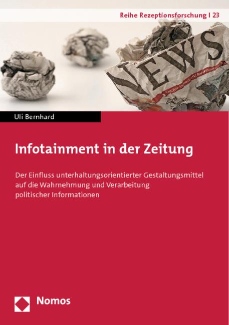Cover: Infotainment in der Zeitung von Uli Bernhard