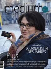 """medium magazin"" 1-2015 erscheint am 29.12.2013"