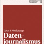 """Journalist-workshop """"Data driven journalism"""", by: Sylke Gruhnwald, Julius Tröger"""